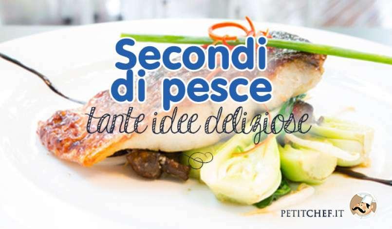 Ricette Secondi Di Pesce