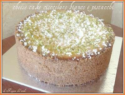 CHEESE CAKE CIOCCOLATO BIANCO E PISTACCHI