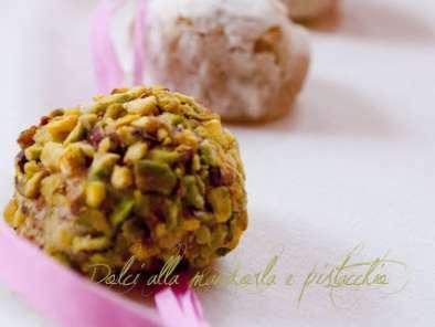 Dolci alla mandorla e pistacchio, ricetta siciliana