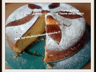 Torta Soffice Al Limone Senza Burro Con Bimby Laura Lau Ricetta
